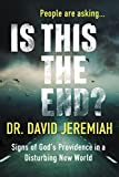 img - for Is This the End?: Signs of God's Providence in a Disturbing New World book / textbook / text book