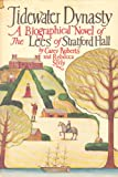 img - for Tidewater Dynasty: The Lees of Stratford Hall book / textbook / text book