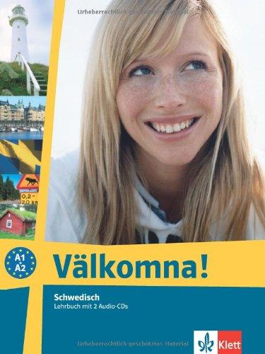 Margareta Paulsson, Välkomna!: Välkomna! Lehrbuch + 2 Audio CDs ...