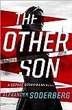 The Other Son: A Novel (Sophie Brinkmann Trilogy)