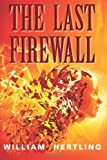 William Hertling The Last Firewall