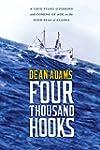 Four Thousand Hooks: A True Story of...
