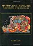 img - for Mardi Gras Treasures: Float Designs of the Golden Age (Vol 2) book / textbook / text book