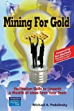 img - for Mining for Gold: Facilitation Skills to Unearth a Wealth of Ideas from Your Team book / textbook / text book