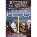 Riddles in Stone  - Secret Mysteries of America's Beginnings Volume II:  Secret Architecture of Washington, D.C. ~ Dr. Stan Monteith