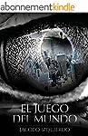 El juego del mundo (Spanish Edition)