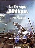 echange, troc Jean Torton, Claude Lambert - La Fresque biblique, tome 3 : En terre promise