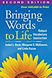 Bringing Words to Life, Second Edition: Robust Vocabulary Instruction