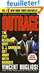 Outrage: The Five Reasons Why O. J. S...