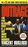 Outrage: The Five Reasons Why O.J. Si...