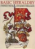Basic Heraldry (0393034631) by Friar, Stephen