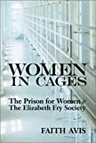 Women in Cages: Prison For Women