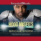 Carl Weber Presents: Hood Misfits, Volume 3 |  Brick & Storm
