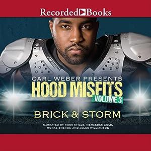 Carl Weber Presents: Hood Misfits, Volume 3 Audiobook