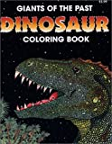 Giants of the Past Dinosaur Coloring Book