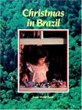 Christmas in Brazil (Christmas Around the World) (Christmas Around the World from World Book)