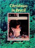 Christmas in Brazil (Christmas Around the World) (Christmas Around the World from World Book)
