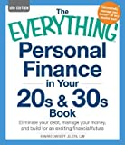 img - for [ The Everything Personal Finance in Your 20s and 30s Book: Eliminate Your Debt, Manage Your Money, and Build for an Exciting Financial Future Davidoff, Howard ( Author ) ] { Paperback } 2012 book / textbook / text book