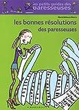 echange, troc Marie Belouze-Storm - Les Bonnes Résolutions des paresseuses