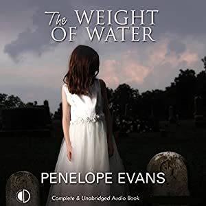The Weight of Water Audiobook