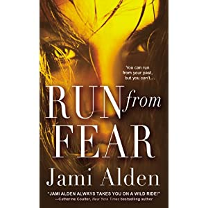 Run From Fear by Jami Alden