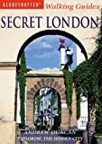 Andrew Duncan Secret London (Globetrotter Walking Guides)