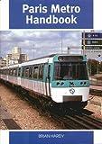 Brian Hardy Paris Metro Handbook
