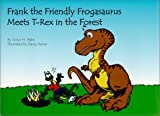 Frank the Friendly Frogasaurus Meets T-Rex in the Forest