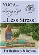 YOGA for Living Life with Less Stress. Yoga DVD for Beginners