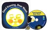 おつきさまこんばんは 英語版―Good Evening Dear Moon (with CD)
