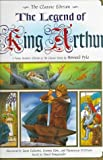 img - for The Legend of King Arthur: A Young Reader's Edition of the Classic Story by Howard Pyle book / textbook / text book