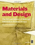 Materials and Design, Third Edition: The Art and Science of Material Selection in Product Design
