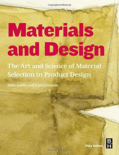 Materials And Design, Third Edition: The Art And Science Of Material Selection In Product Design front-23376