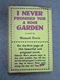 img - for I never promised you a rose garden : a novel book / textbook / text book