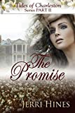 The Promise (Tides of Charleston Series Book 2)