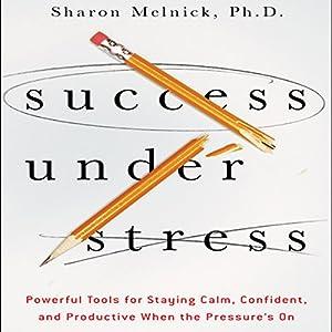 Success Under Stress Audiobook