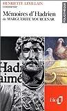 echange, troc Henriette Levillain - Mémoires d'Hadrien de Marguerite Yourcenar