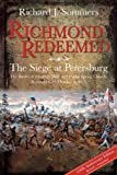 Richmond Redeemed: The Siege at Petersburg, The Battles of Chaffins Bluff and Poplar Spring Church, September 29 - October 2, 1864