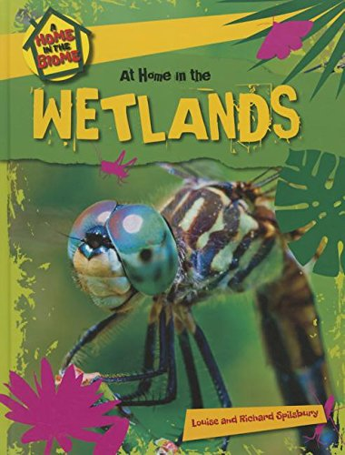 At Home in the Wetlands (A Home in the Biome)