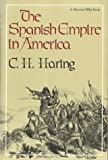 Spanish Empire in America (Harbinger Books)