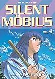 Silent Mobius, Vol. 4 (1569314721) by Asamiya, Kia