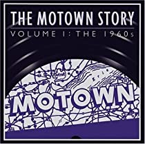 The Motown Story Volume I The Sixties