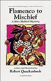 Flamenco to Mischief: A Miss Mallard Mystery (0961251824) by Quackenbush, Robert