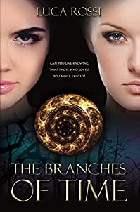(FREE on 9/15) The Branches Of Time by Luca Rossi - http://eBooksHabit.com