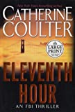Eleventh Hour (Random House Large Print) (0375431713) by Coulter, Catherine