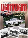 Factory Lightweights - Detroits Drag...
