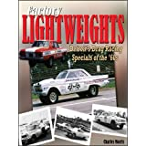 Factory Lightweights: Detroit's Drag Racing Specials of the '60s ~ Charles Morris