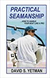 img - for Practical Seamanship book / textbook / text book