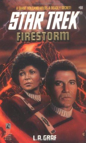 Firestorm (Star Trek, Book 68), L.A. GRAF