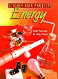 img - for Science Fair Projects: Energy book / textbook / text book